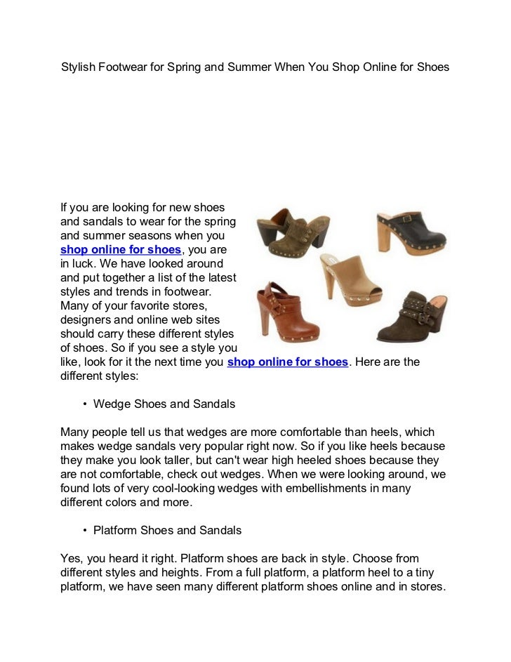 Stylish Footwear for Spring and Summer When You Shop Online for ShoesIf you are looking for new shoesand sandals to wear f...