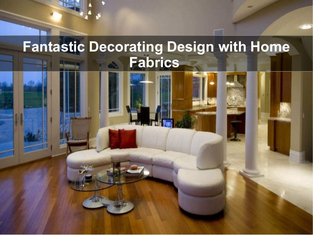 Stylish Home Decorating Ideas With Designer Home Fabrics; 2.