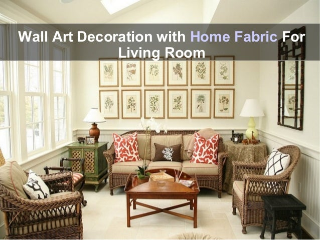 . Stylish Home Decorating Ideas with Designer Home Fabrics