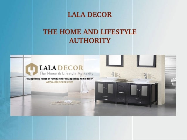 LALA DECOR THE HOME AND LIFESTYLE AUTHORITY ...