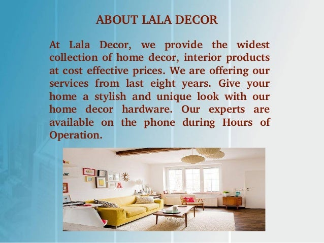 LALA DECOR THE HOME AND LIFESTYLE AUTHORITY; 2.