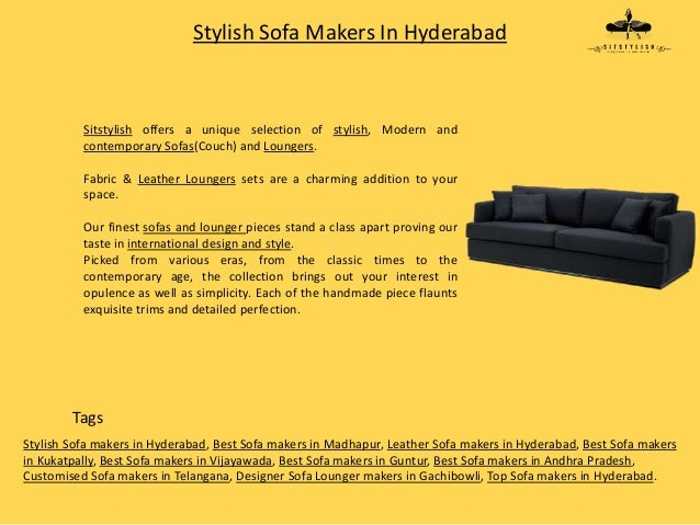 Remarkable Stylish Sofa Makers In Hyderabad Gmtry Best Dining Table And Chair Ideas Images Gmtryco