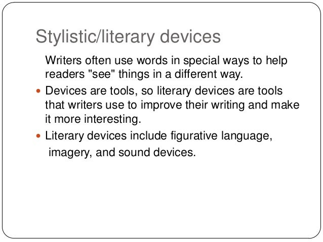 stylistic devises Free poetic devices worksheets and activities for teachers and students learn about onomatopoeia, rhyme, rhythm, alliteration, consonance, and repetition.