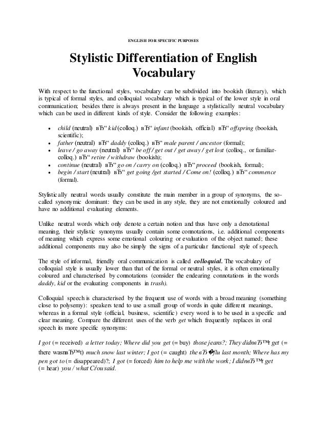 ENGLISH FOR SPECIFIC PURPOSES<br />Stylistic Differentiation of English Vocabulary<br />With respect to the functional sty...
