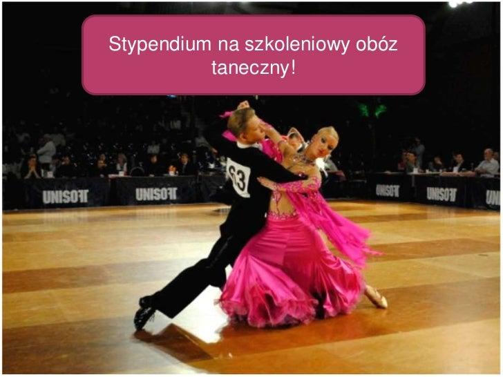 Stypendium na szkoleniowy obóz taneczny!<br />