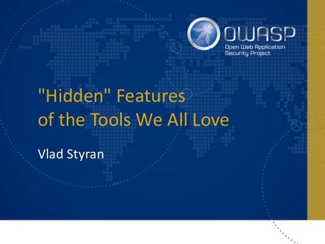 """Hidden"" Features of the Tools We All Love Vlad Styran"