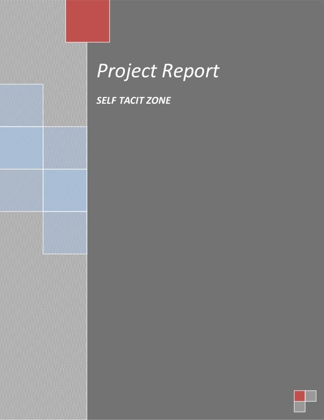 A Project Report  % SELF TACIT ZONE