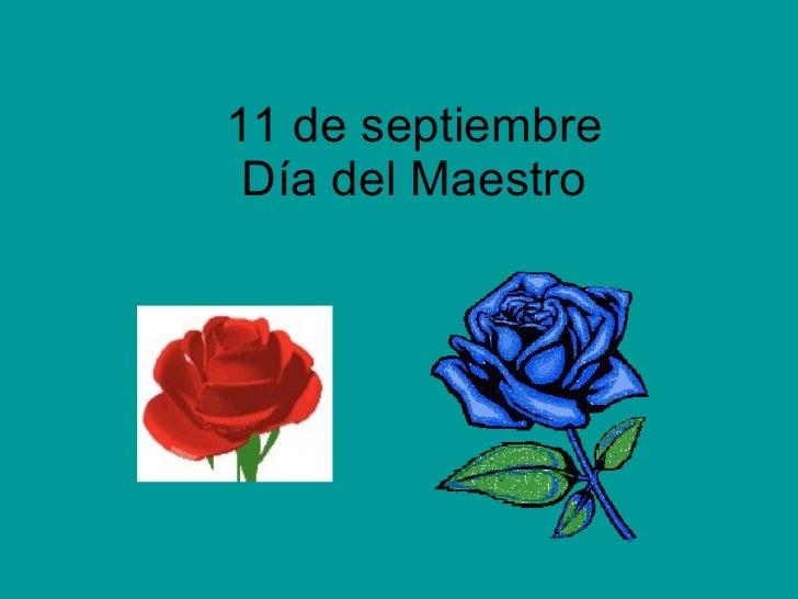 11 de septiembre Día del Maestro
