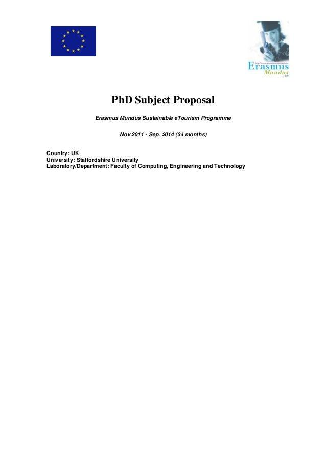 PhD Subject Proposal Erasmus Mundus Sustainable eTourism Programme Nov.2011 - Sep. 2014 (34 months) Country: UK University...