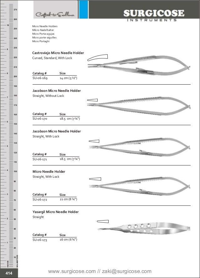 "14 cm (5 ½"") Catalog # SU-06-169 Size Castroviejo Micro Needle Holder Curved, Standard,With Lock 18.5 cm (7 ¼"") Catalog # ..."