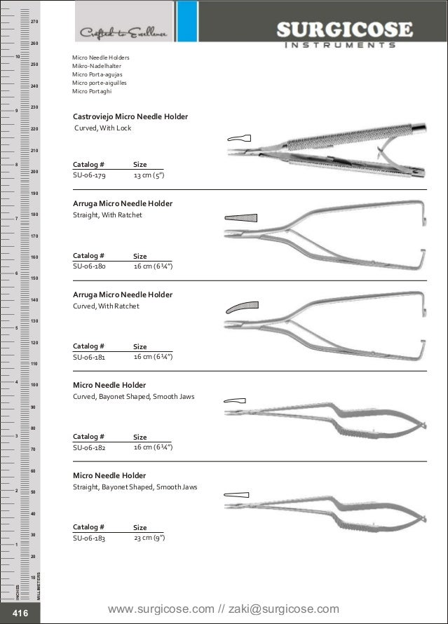 "16 cm (6 ¼"") Catalog # SU-06-180 Size Arruga Micro Needle Holder Straight,With Ratchet 16 cm (6 ¼"") Catalog # SU-06-181 Si..."