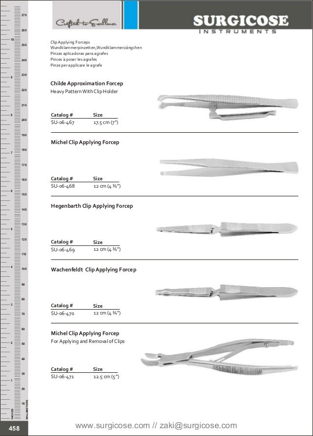 """17.5 cm (7"""") Catalog # SU-06-467 Size Childe Approximation Forcep Heavy PatternWith Clip Holder 12 cm (4 ¾"""") Catalog # SU-..."""
