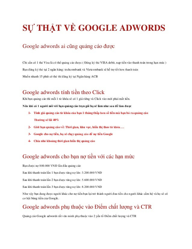 SỰ THẬT VỀ GOOGLE ADWORDS Google adwords ai cũng quảng cáo được Chỉ cần có 1 thẻ Visa là có thể quảng cáo được ( Đăng ký t...