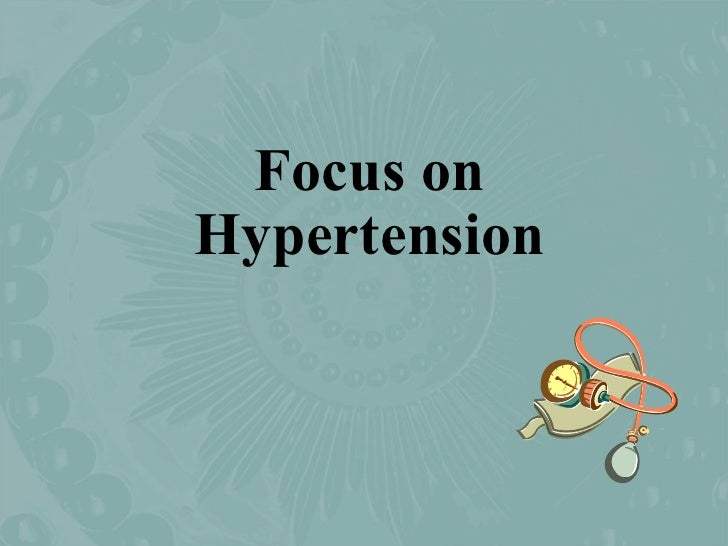 Focus on Hypertension
