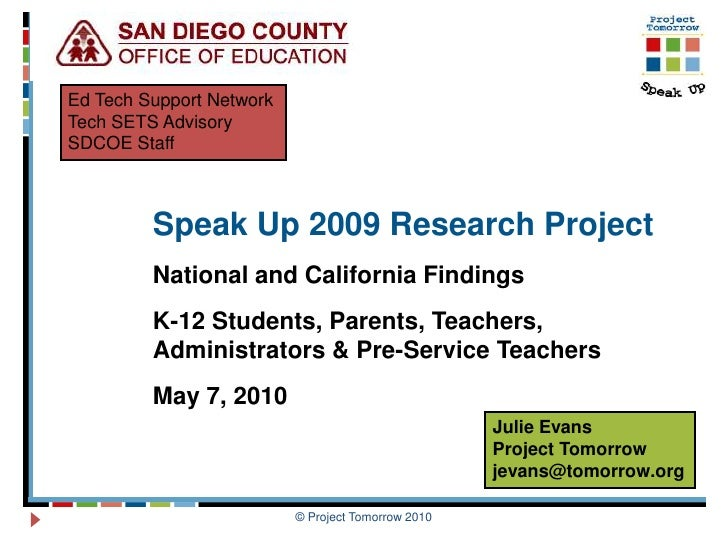 Ed Tech Support Network Tech SETS Advisory SDCOE Staff             Speak Up 2009 Research Project          National and Ca...
