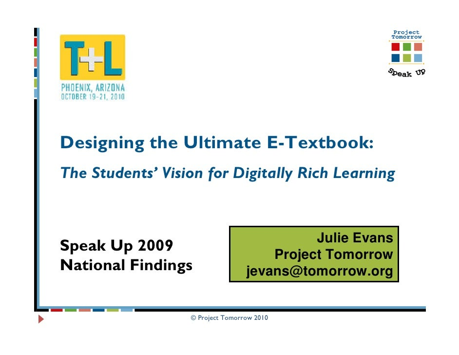 Designing the Ultimate E-Textbook:The Students' Vision for Digitally Rich Learning                                        ...