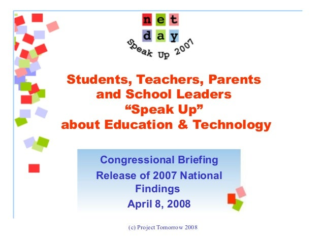 "(c) Project Tomorrow 2008 Students, Teachers, Parents and School Leaders ""Speak Up"" about Education & Technology Congressi..."