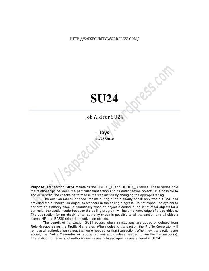 HTTP://SAPSECURITY.WORDPRESS.COM/                                        SU24                                     Job Aid ...