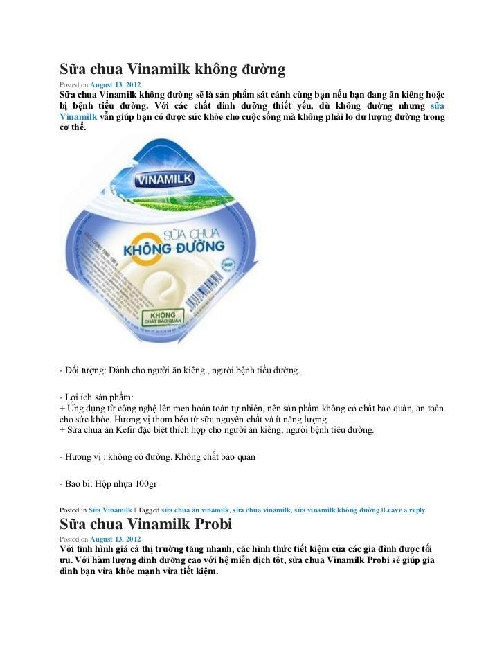 Sữa chua Vinamilk không đườngPosted on August 13, 2012Sữa chua Vinamilk không đường sẽ là sản phẩm sát cánh cùng bạn nếu b...