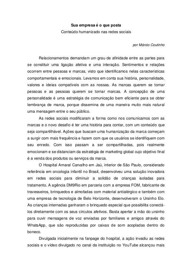 Sua empresa é o que posta Conteúdo humanizado nas redes sociais por Márcio Coutinho Relacionamentos demandam um grau de af...