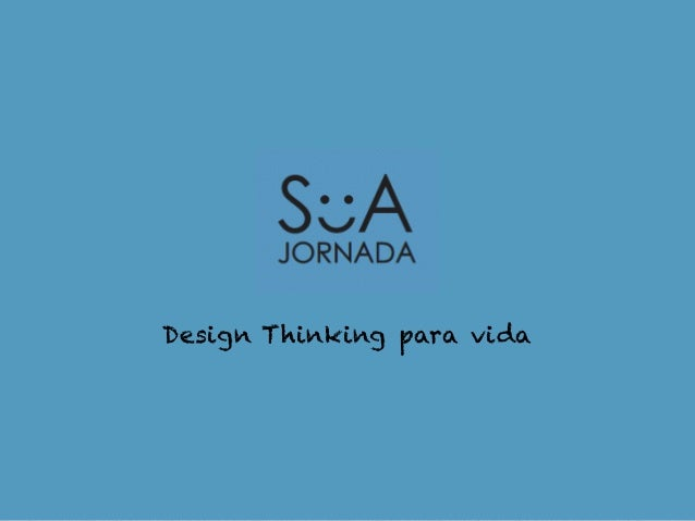 Design Thinking para vida