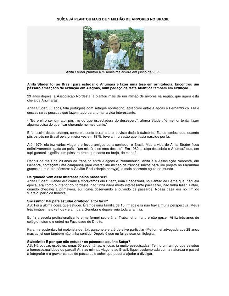SUÍÇA JÁ PLANTOU MAIS DE 1 MILHÃO DE ÁRVORES NO BRASIL                             Anita Studer plantou a milionésima árvo...