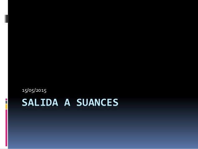 SALIDA A SUANCES 15/05/2015