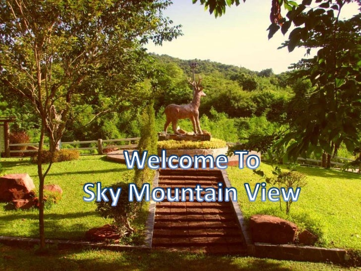 Welcome To <br />Sky Mountain View<br />