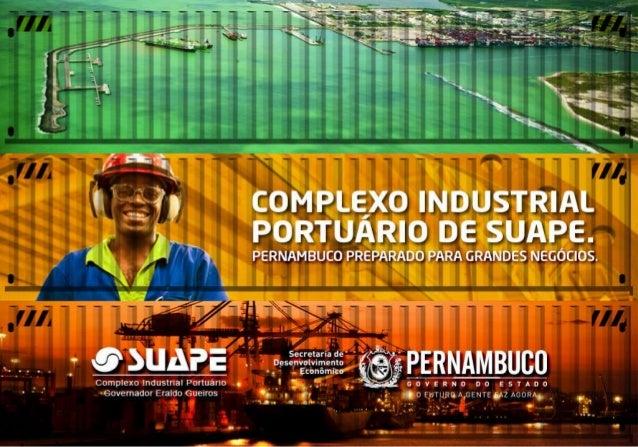 Localização Privilegiada  Porto Concentrador de Carga (Hub Port)  Oceano Índico  Dakar  SUAPE  Singapore  Yokohama  San Fr...