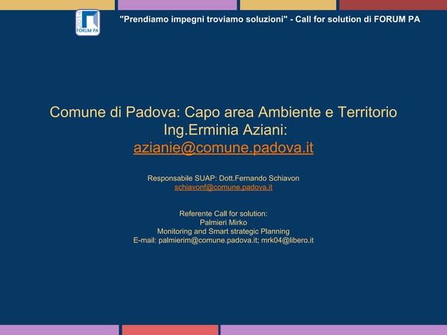 """""""Prendiamo impegni troviamo soluzioni"""" - Call for solution di FORUM PA Comune di Padova: Capo area Ambiente e Territorio I..."""