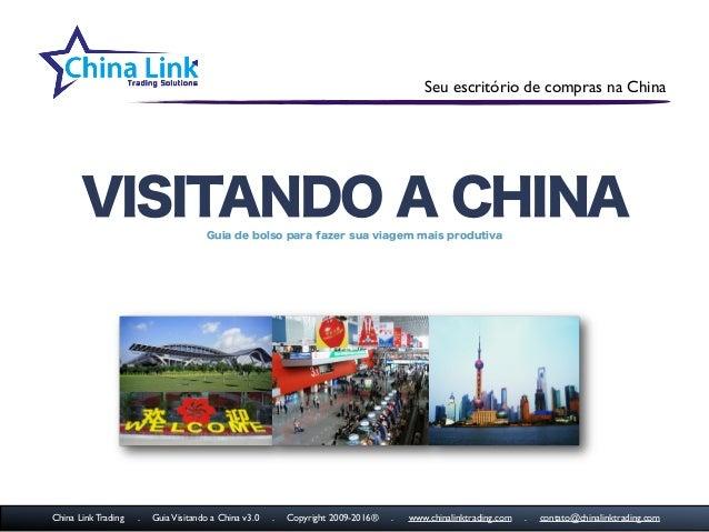 Seu escritório de compras na China VISITANDO A CHINAGuia de bolso para fazer sua viagem mais produtiva China Link Trading ...