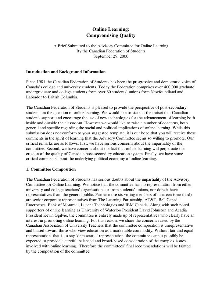 Online Learning:                                    Compromising Quality                 A Brief Submitted to the Advisory...