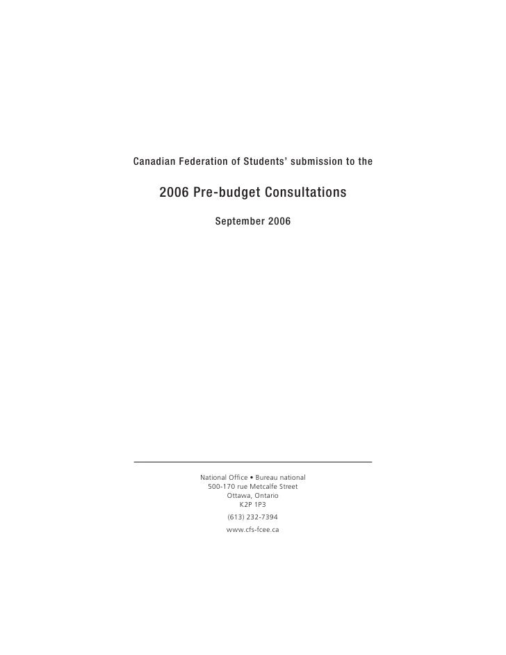 Canadian Federation of Students' submission to the       2006 Pre-budget Consultations                   September 2006   ...