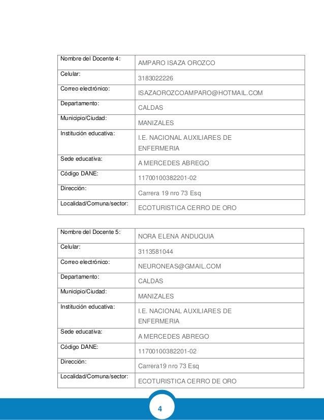 4 Nombre del Docente 4: AMPARO ISAZA OROZCO Celular: 3183022226 Correo electrónico: ISAZAOROZCOAMPARO@HOTMAIL.COM Departam...