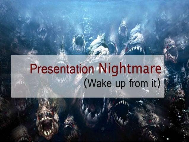 Presentation Nightmare