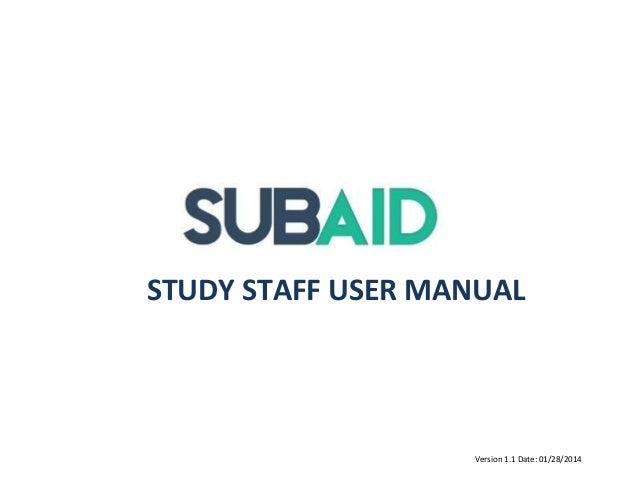 STUDY STAFF USER MANUAL  Version 1.1 Date: 01/28/2014