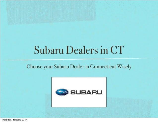 Subaru Dealers In Ct >> Subaru Dealers In Ct Connecticut Top 3 Dealers