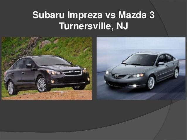 Hyundai Of Turnersville >> Subaru Impreza vs Mazda 3 Turnersville, NJ