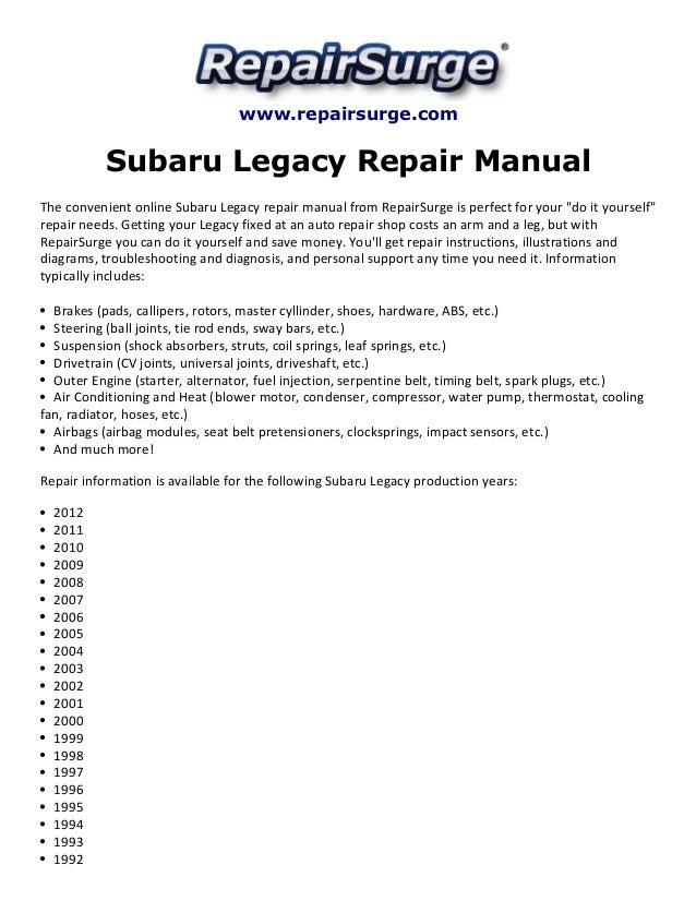 www.repairsurge.com  Subaru Legacy Repair Manual  The convenient online Subaru Legacy repair manual from RepairSurge is pe...