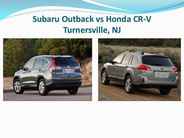 Outback Vs Crv >> Subaru Outback Vs Honda Cr V Turnersville Nj