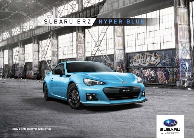Hyper Blue Brz >> Subaru Brz Hyper Blue Edition