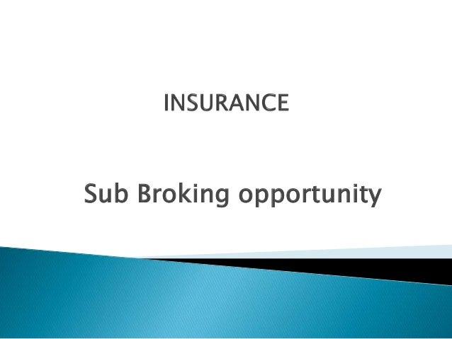 Sub Broking opportunity