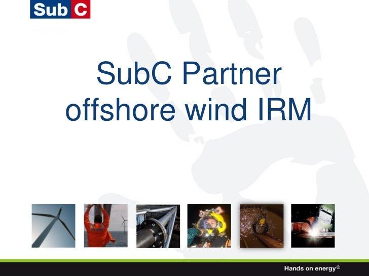 SubC Partneroffshore wind IRM                    ®