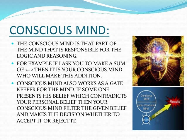 the power of our conscious mind subconscious mind and unconscious mind Subconscious mind power can help you to  3 tips for controlling the subconscious mind and  if our unconscious mind through unconscious.