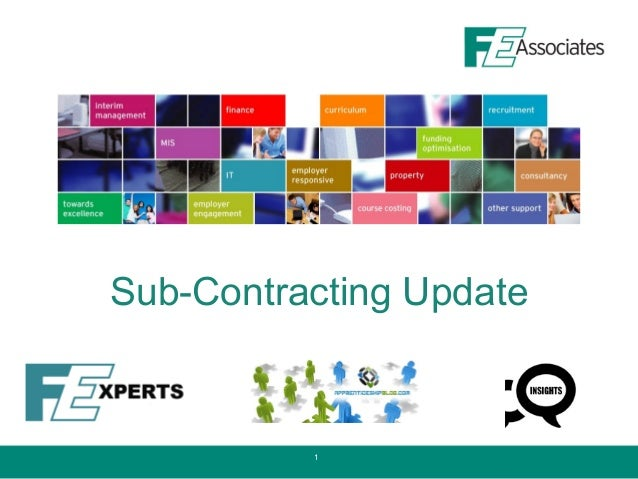 Sub-Contracting Update          1
