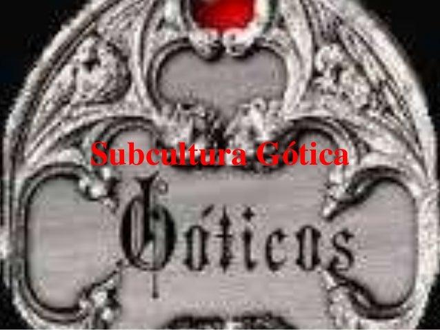 Subcultura Gótica