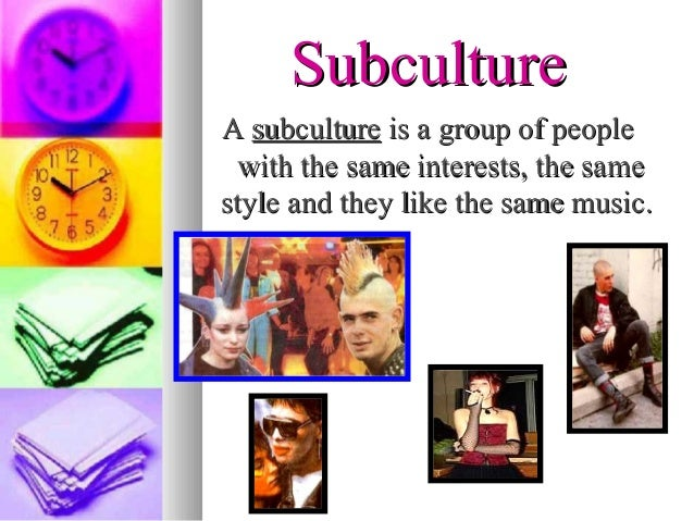 Subculture Slide 2