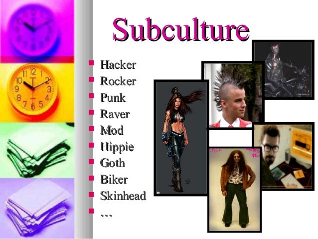 Subculture Slide 3