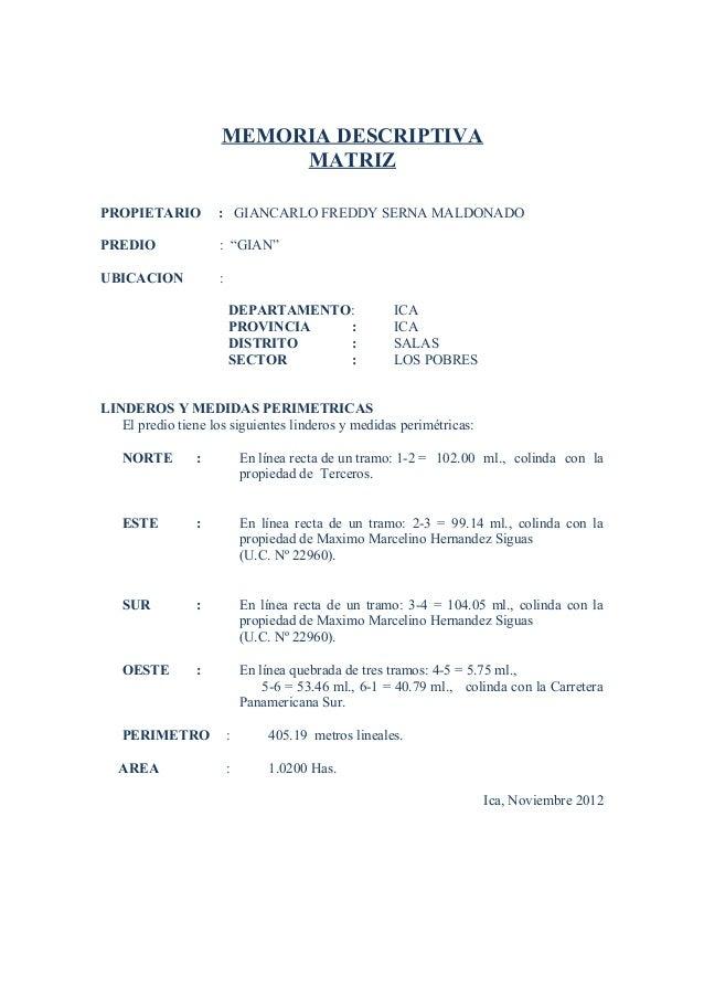 "MEMORIA DESCRIPTIVA MATRIZ PROPIETARIO : GIANCARLO FREDDY SERNA MALDONADO PREDIO : ""GIAN"" UBICACION : DEPARTAMENTO: ICA PR..."