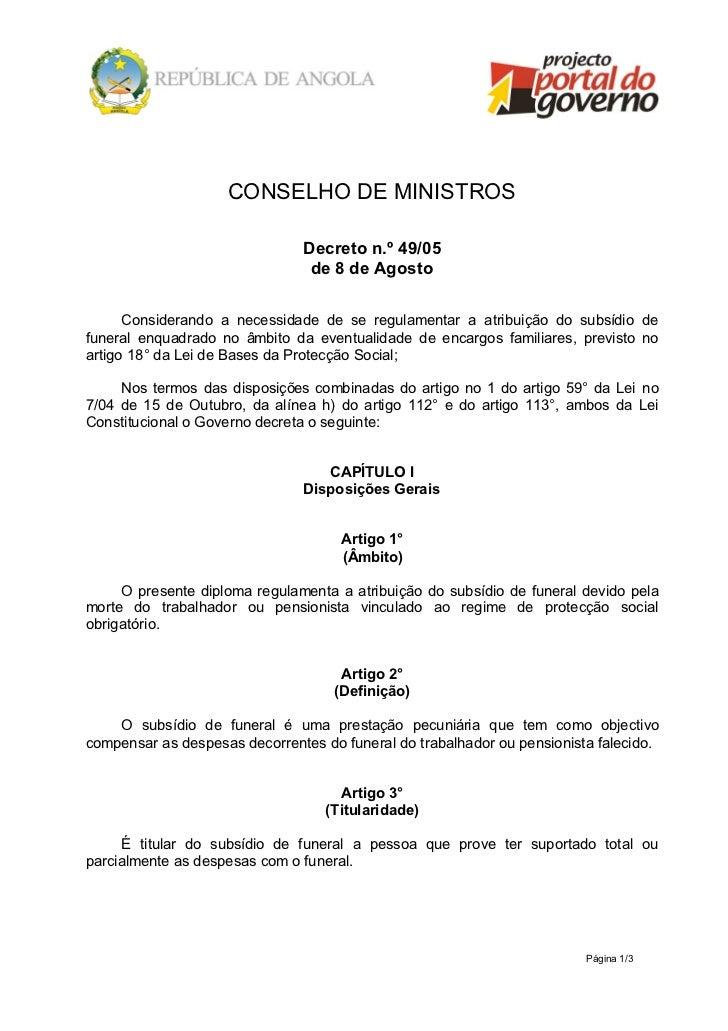 CONSELHO DE MINISTROS                               Decreto n.º 49/05                                de 8 de Agosto      C...